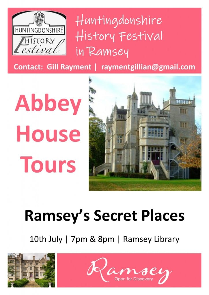 Huntingdonshire History Festival in Ramsey - Abbey House Tours
