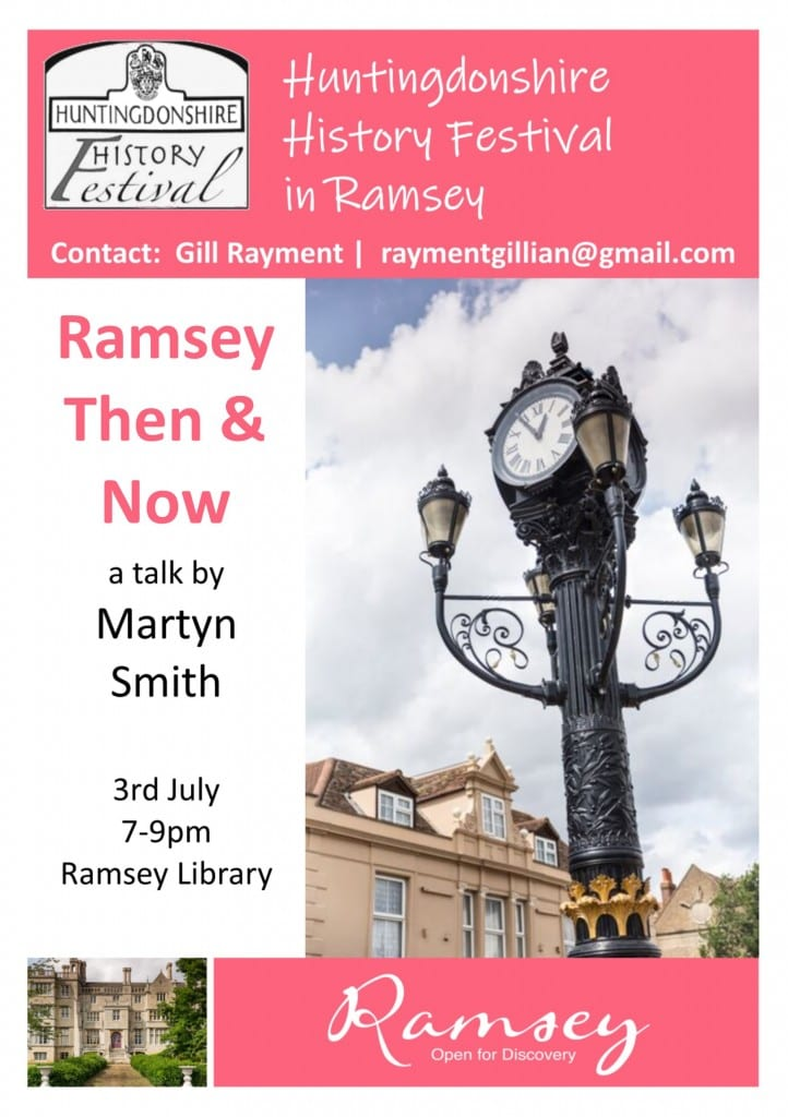Huntingdonshire History Festival in Ramsey - Ramsey Then & Now